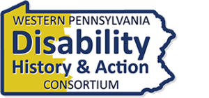 Western Pennsylvania Disability History and Action Consortium
