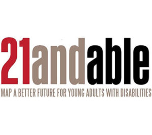 21 and able - map a better future for young adults with disabilities