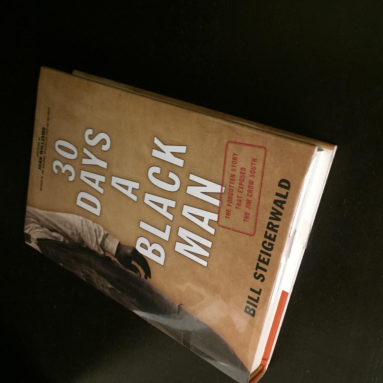 Image of book titled 30 Days a Black Man by Bill Steigerwald